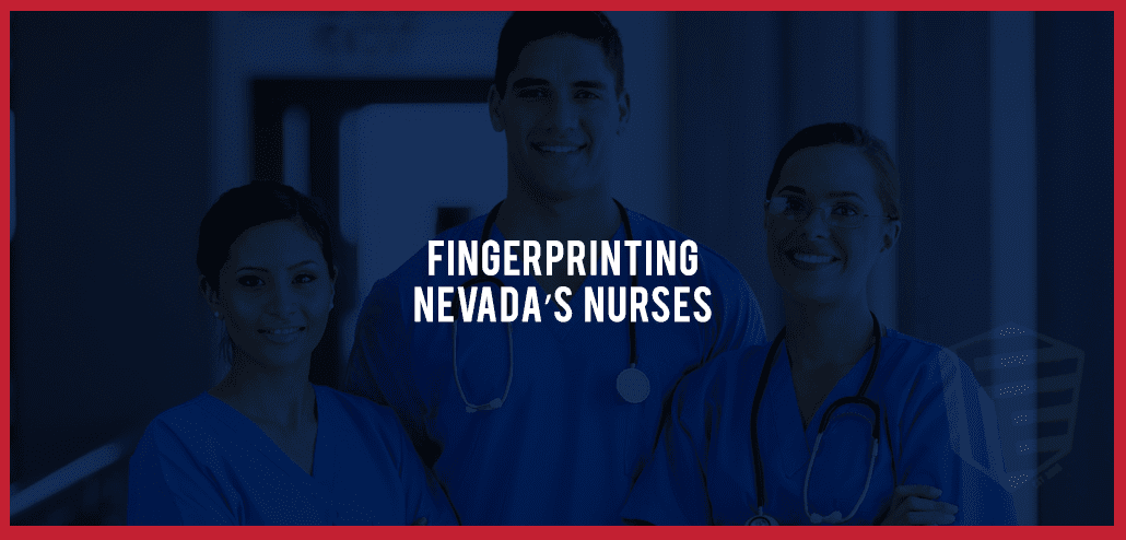 Nevada's Nurses - Fingerprinting Express