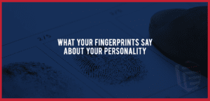 fingerprints and personality