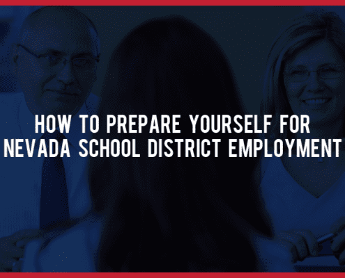 How to Prepare Yourself for Nevada School District Employment