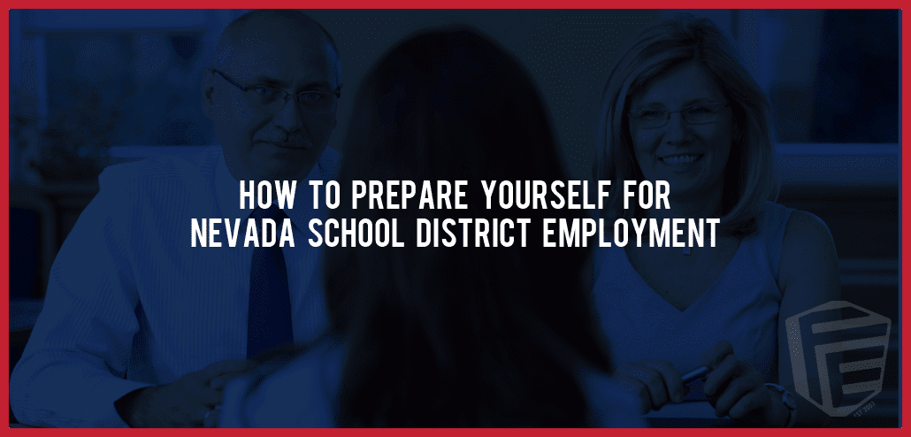 how to get ready for nevada school district employment