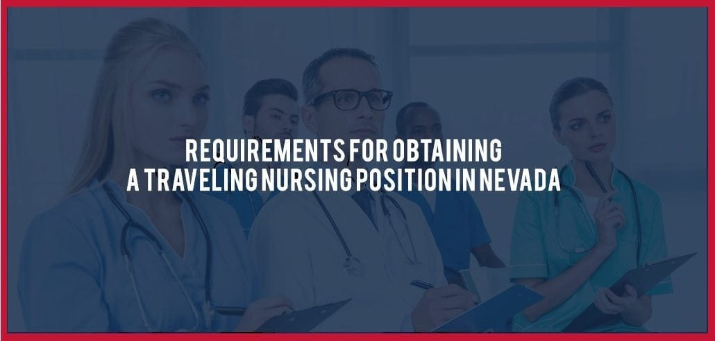 Obtaining a Traveling Nursing Position in Nevada