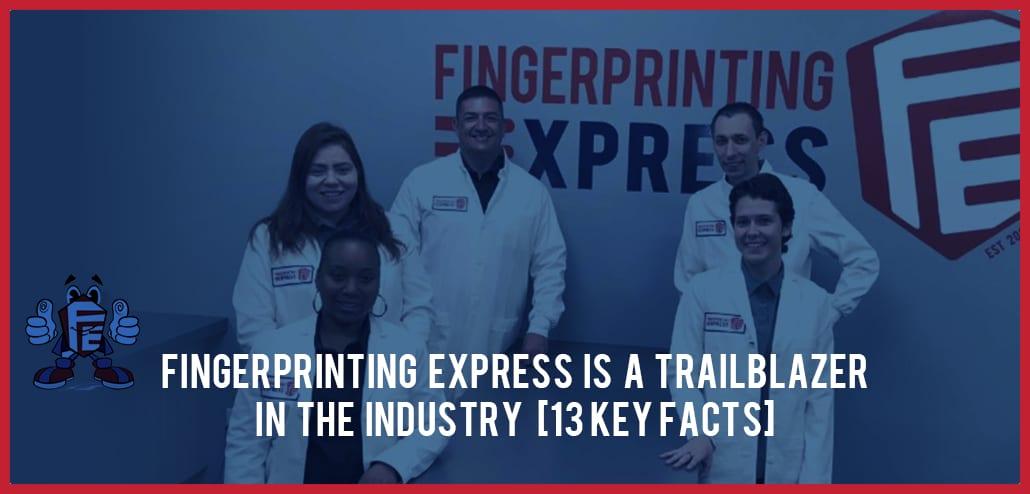 fingerprinting express is a trailblazer