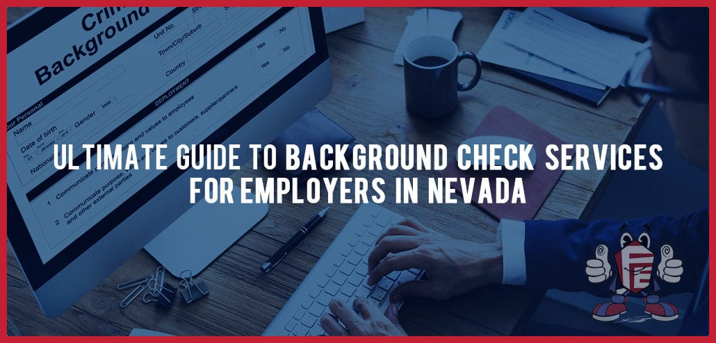 ultimate guide to background check services in NV